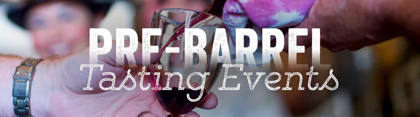 Spring Barrel Wine Tasting Event in Yakima Valley Wine Country